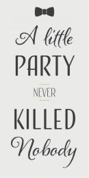 Ib Laursen ´A little party never killed nobody´ magnet